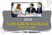 2020 Yapı Kredi Bankası İş İlanları