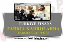 Türkiye Finans Katılım Bankası İş İlanları 2020
