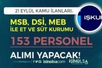 21 Eylül İŞKUR Kamu Grubu İlanları: 153 Kamu Personeli Alımı Yapılacak