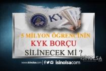 5 Milyon Öğrenicinin KYK Borçları Silinsin! Yeni kanun Teklifi!