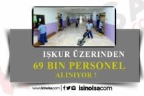 İŞKUR Üzerinden 69 Bin Personel Alımı Yapılacak!