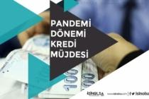 Pandemi Dönemi Ekonomik Destek Kredi Paketleri!