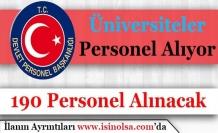 Devlet Üniversiteleri 190 Personel Alımı Yapacak