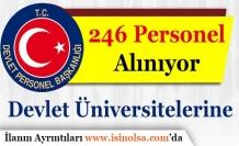 Üniversiteler246Personel Alımı Yapıyor