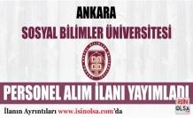 Ankara Sosyal Bilimler Üniversitesi 5 Akademik Personel Alım Yapacak