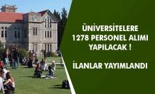 Üniversitelere 1278 Personel Alımı Yapılıyor! Çok Sayıda Üniversite İlan Yayımladı