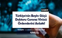 Türkiye'nin Beyin Göçü Doktoru Corona Virüsü Önlemlerini Anlattı!