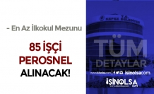 Antalya Kepez Belediyesi 85 Personel Alım İlanı Yayımlandı!