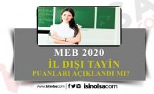 MEB 2020 İl Dışı Nakil Puanları Açıklanacak Mı?