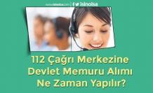 112 Çağrı Merkezine Devlet Memuru Alımı Ne Zaman Yapılır?