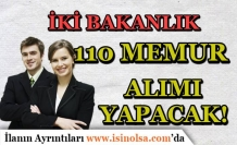 2 Bakanlık ( Dışişleri ve İçişleri ) 110 KPSS'li KPSS Siz Memur Alımı Yapıyor