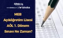 MEB Açıköğretim Lisesi AÖL 1. Dönem Sınavı Ne Zaman?