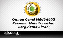 Orman Genel Müdürlüğü Personel Alımı Sonuçları Sorgulama Ekranı