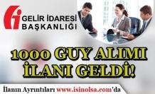 Türkiye Geneli 1000 GUY Alımı İlanı Geldi! Gelir İdaresi Başkanlığı Memur Alımı