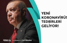Cumhurbaşkanı Erdoğan Açıkladı! Yeni Tedbirler Geliyor!