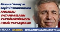 Mansur Yavaş' ın Kazanmasının Ardından Ankaralıların Yaptığı Birbirinden Komik Paylaşımlar