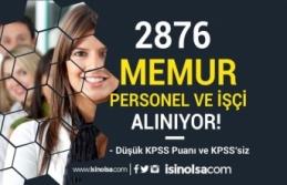 Kamuya Düşük KPSS İle ve KPSS Siz 2876 Memur Personel...