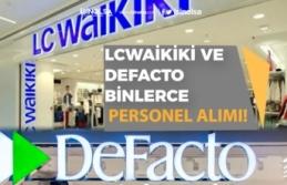 LcWaikiki ve Defacto 214 İlan ile Binlerce Personel Alımı Yapacak!