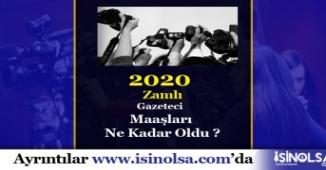 2020 Gazeteci Maaşları