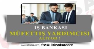 2020 İş Bankası Müfettiş Yardımcısı Alımı Bölüm ve Yabancı Dil Şartı