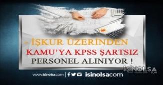 Belediye ve Kamu Kurumlarına KPSS Şartsız Personel Alımı!