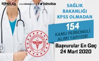 Sağlık Bakanlığı HSGM KPSS Şartı Olmadan 4 Kadro ile 154 Kamu Personeli Alımı