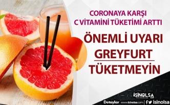 Doktorlardan Uyarı Corono Günlerinde Greyfurt Tüketmeyin!