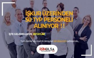 İŞKUR'dan Yeni TYP İlanı Geldi! İşte Detaylar!