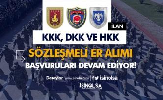 KKK, DKK ve HKK 2020 Yılı Sözleşmeli Er Alımı Devam Ediyor! Başvurular e-Devlet'ten
