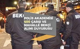 Polis Akademisi 2020/1 ile 400 Çarşı ve Mahalle Bekçisi Alımı İlanı Açıkladı!