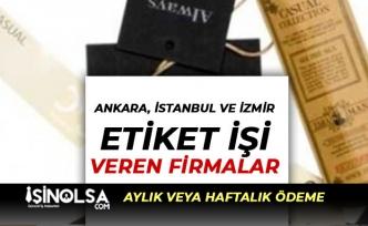 Ankara, İstanbul ve İzmir Evlere Etiket İşi Veren Firmalar