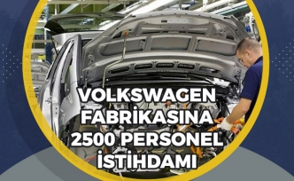 Volkswagen Fabrikası Yeri Belli Oldu! 2 Bin 500 Personel Alımı Açıklaması Geldi!