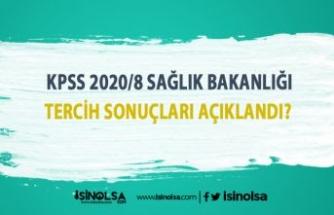 KPSS 2020/8 Sağlık Bakanlığı tercih sonuçları açıklandı Mı?