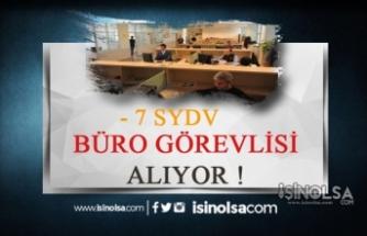 7 SYDV Birçok Büro Görevlisi Personel Alımı Yapacak!