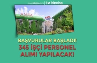 Ankara ANFA 345 İşçi Personel Alım İlanı Yayımlandı! Kadrolar ve Şartlar