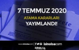 Cumhurbaşkanı Resmi Gazete'da 7 Temmuz Atama Kararları Yayımlandı!