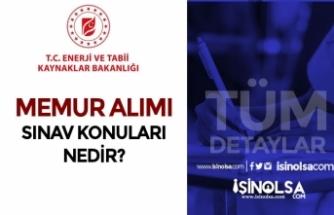 Enerji Bakanlığı Memur Alımı( Müfettiş Yardımcısı ) Sınav Konuları Nedir?