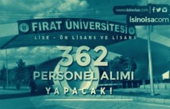 Fırat Üniversitesi 362 Sözleşmeli Personel Alım İlanı! Lise, Ön Lisans ve Lisans