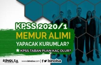 KPSS 2020-1 İle Memur Alımı Yapacak Kurumlar? Şartlar ve Taban Puanlar Ne Olur?