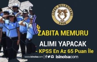 KPSS 65 Puan İle Cizre Belediyesi 20 Zabıta Memuru Alacak!