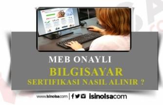 MEB Onaylı Bilgisayar Sertifikası Nasıl Alınır?