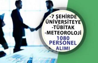 Meteoroloji, TÜBİTAK ve 7 Üniversite 1080 Memur Personel Alımı Yapıyor!