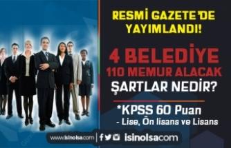 Resmi Gazete'de Yayımlandı! 4 Belediye 110 Memur Alımı Başvuru Ne Zaman?