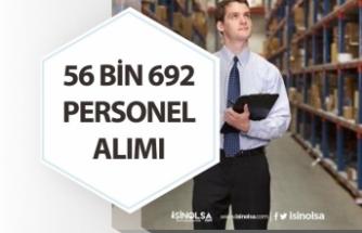 Tecrübesiz, İlköğretim Mezunuda Olan 56 Bin 562 İşçi, Personel Alımı Yapılacak!