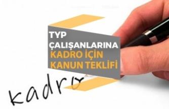 Toplum Yararı Programı TYP Çalışanlarına Sürekli İşçi Kadrosu Kanun Teklifi!