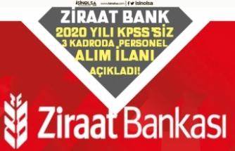 Ziraat Bankası 2020 Personel Alımı Başvuru Şartları! 3 Kadroda, KPSS'siz