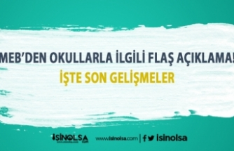 Bakanlık'tan okulların açılışı ile ilgili flaş açıklama!