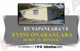 Ev Yapana, Onarana 40 Bin TL'ye Kadar Destek!