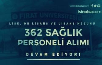 Fırat Üniversitesi 362 Personel Alımı Devam Ediyor! Şartlar ve Kadrolar?