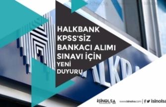 Halkbank KPSS'siz Bankacı Alımı İçin Anadolu Üniversitesinden Yeni Duyuru!